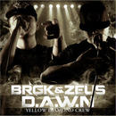 BRGK & ZEUS from YELLOW DIAMOND CREW - D.A.W.N [CD]