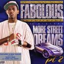FABOLOUS / More Street Dreams, Pt. 2: The Mixtape [2LP]