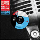 Rob O & Pete Rock / So Many Rappers [7INCH]