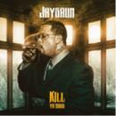 12月上旬出荷予定 - JAYSAUN / KILL YA BOSS (TRANSPARENT BLUE COLORED VINYL) [LP]