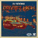 DJ SOOMA - DRIVER'Z HIGH [MIX CD]