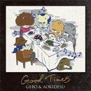 GEBO & AOKIDESU / GOOD TIMES [CD]