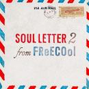 FReECOol / SOUL LETTER 2 [CD]
