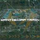 MANTIS / JAP TRAIN [MIX CDR]