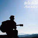 Seitaro Mine/Solo Solo