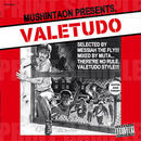 メシアTHEフライ Select・mixed by MUTA - VALETUDO