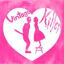 DJ 油井俊二 - VINTAGE KILLER [MIX CD]