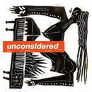 ICHIRO_ - UNCONSIDERED