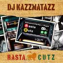 DJ KAZZMATAZZ / RASTA CUTZ [MIX CD]