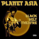 Planet Asia / Black Belt Theatre [2LP]