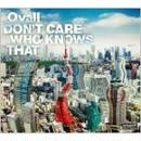 Ovall / DON'T CARE WHO KNOWS THAT [CD]