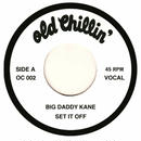 BIG DADDY KANE / SET IT OFF [7inch]