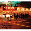 菊丸 / ON THE KORNER [CD]