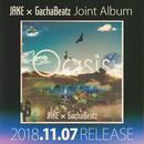 予約 - JAKE×GachaBeatz / Oasis [CD]