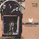 SLUM VILLAGE / FANTASTIC VOL.2 (特別価格)[CD]