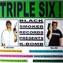 K-BOMB - TRIPLE SIX [CDR]