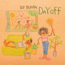 DJ BUNTA - DAY OFF