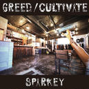 SPARKEY - GReeD/Cultivate [7inch]