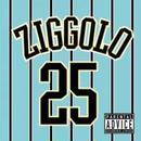 ZIGGOLO / 25の夜 [CD]