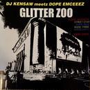 DJ KENSAW meetz D.O.P.E EMCEEEZ / GLITTER ZOO [CD]