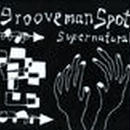 grooveman Spot/Supernatural-CD Album