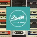 DJ Yoshifumi / Smooth [MIX CD]