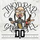 D.O/TOKYO RAP CARTEL