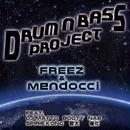 FREEZ x mendocci / DRUM'N'BASS PROJECT [CD]