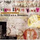 "DJ KOCO aka SHIMOKITA / Vinyl Make Me Funky ""70 Minutes Of Dopeness"" [CD]"