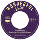 LEONARD CHARLES  BREAKING OVER YOU FEAT. GUILTY SIMPSON 7""