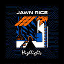 Jawn Rice/Highlights -LP-