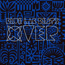 BLUE LAB BEATS / XOVER [CD]