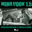 RHYME BOYA / MIND VOOK 1.5 Mixed By DJ URUMA [MIX CD]