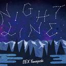 SEX Yamaguchi / NIGHT LINE