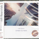 V.A. / Light Mellow -Urban Current-