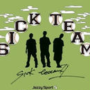 SICK TEAM / SICK TEAM II [CD]