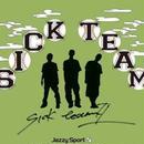 SICK TEAM - SICK TEAM II