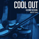 DJ KoC /  COOL OUT -Second Session- [MIX CD]