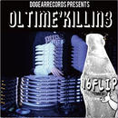 16FLIP (MONJU,DJ KILLWHEEL) OL'TIME KILLIN' vol.3