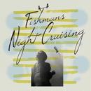フィッシュマンズ / Night Cruising 2018 [10inch]