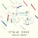 七尾旅人 / Stray Dogs [CD]