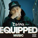 Disry 『EQUIPPED MUSIC』