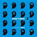 LIBRO - MIND TUNER#2 [MIX CD]