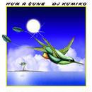 DJ KUMIKO - HUM A TUNE [MIX CD]