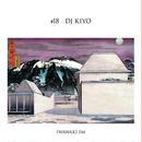 DJ KIYO(ROYALTY PRODUCTION) / IWAWAKI FM×DJ KIYO [MIX CD]