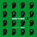 LIBRO / MIND TUNER#3 [MIX CD]
