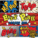 BASS PARK #BREND MIX / DJ PUNCH [MIX CD]