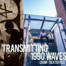 "CRДM x DEXTER FIZZ / ""TRANSMITTING 1990 WAVES"" [CD]"