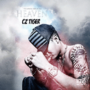Cz TIGER / HEAVEN - Mixed By DJ GURI [MIX CD]