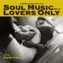 SOUL MUSIC LOVERS ONLY VOL.4 by ROCK EDGE & BEETNICK【ペラ紙表紙+クラフト紙スリーブ仕様】[MIX CD]